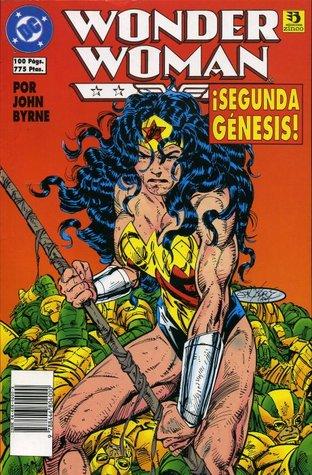Wonder Woman: ¡Segunda Génesis! (Wonder Woman de Zinco #4)  by  John Byrne