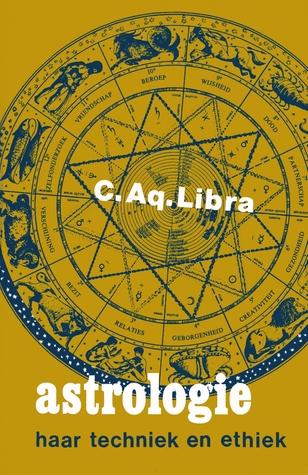 Astrologie: haar techniek en ethiek C. Aq. Libra