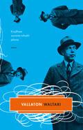 Vallaton Waltari  by  Mika Waltari