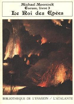Le Roi des épées (Les Livres de Corum, #3)  by  Michael Moorcock