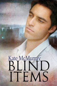Blind Items Kate McMurray