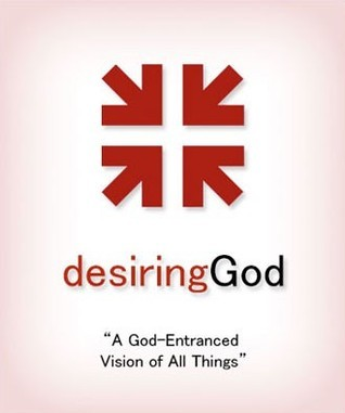 A God-Entranced Vision of All Things - Audio John Piper