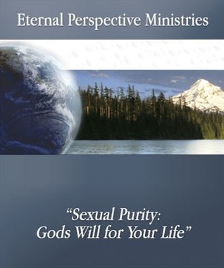 Sexual Purity: Gods Will for Your Life - Audio  by  Randy Alcorn