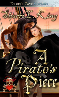 A Pirates Piece  by  Sherri L. King