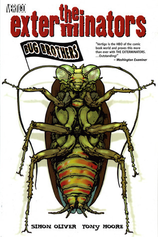 The Exterminators, Vol. 1: Bug Brothers  by  Simon Oliver