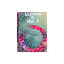 Rompiendo el Círculo  by  John Daniel Barron