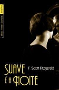 Suave é A Noite  by  F. Scott Fitzgerald
