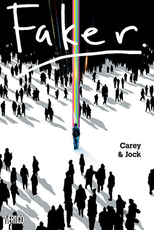 Faker  by  Mike Carey