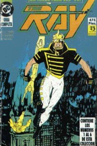 The Ray: ¡Un héroe para los 90! Obra completa Jack C. Harris