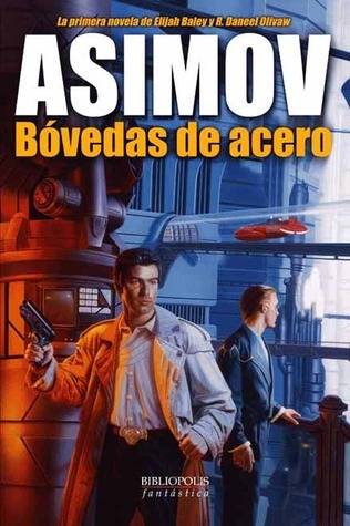 Bóvedas de acero  by  Isaac Asimov