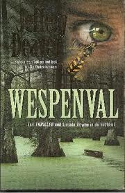 Wespenval (Lincoln Rhyme, #3)  by  Jeffery Deaver