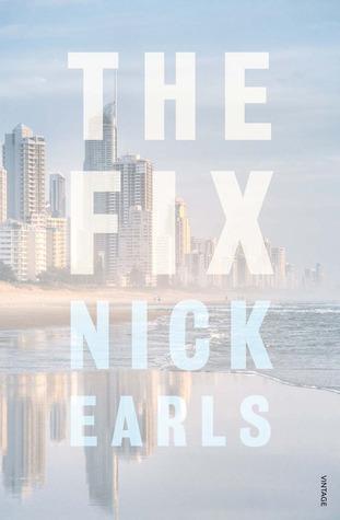 The Fix Nick Earls