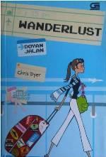 Wanderlust: Doyan Jalan Chris  Dyer