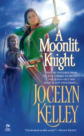 A Moonlit Knight (Ladies of St. Judes Abbey #3) Jocelyn Kelley