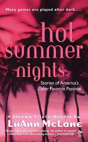Hot Summer Nights Luann McLane