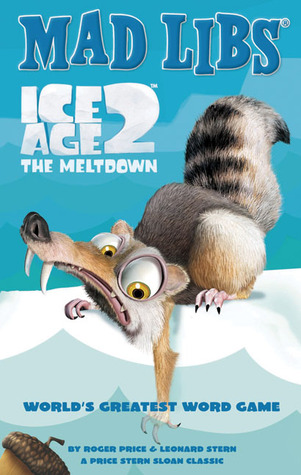 Ice Age 2: The Meltdown  by  Roger Price