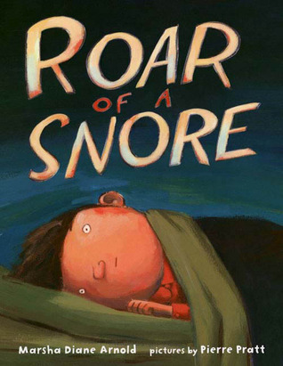 Roar of a Snore  by  Marsha Diane Arnold