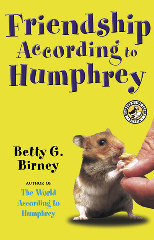 Friendship According to Humphrey (According to Humphrey, #2)  by  Betty G. Birney
