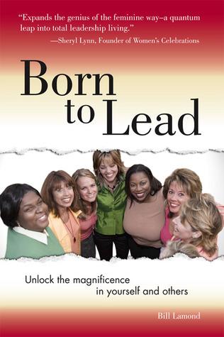 Born to Lead  by  Bill Lamond