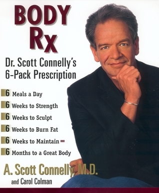 Body Rx  by  A. Scott Connelly