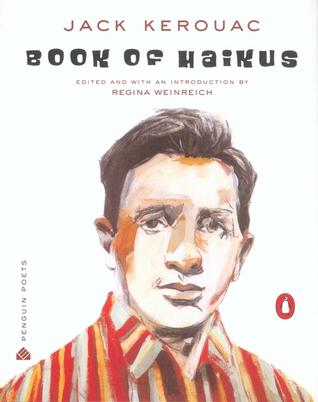 Book of Haikus  by  Jack Kerouac