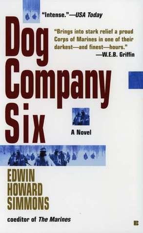 Dog Company Six  by  Edwin Howard Simmons