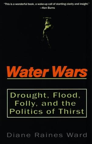 Water Wars  by  Diane Raines Ward