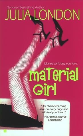 Material Girl  by  Julia London