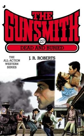 Widows Watch (The Gunsmith, #257) J.R. Roberts