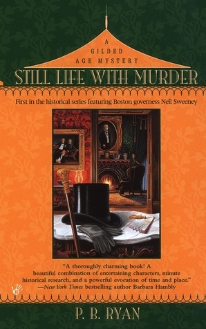 Still Life With Murder (Gilded Age Mystery, #1)  by  P.B. Ryan