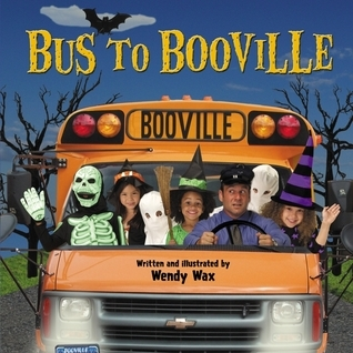 Bus to Booville  by  Wendy Wax