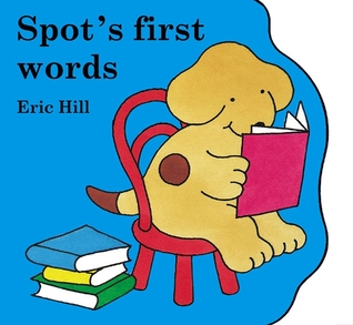 Spots First Words Eric Hill