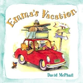 Emmas Vacation Board Book David McPhail