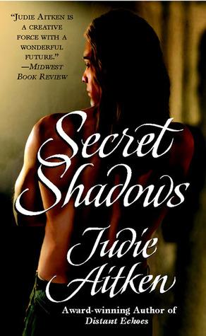 Secret Shadows  by  Judie Aitken
