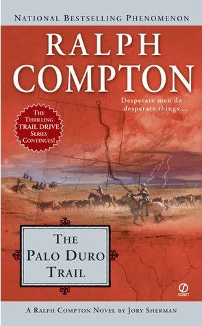 The Palo Duro Trail (Trail Drive, #20) Ralph Compton