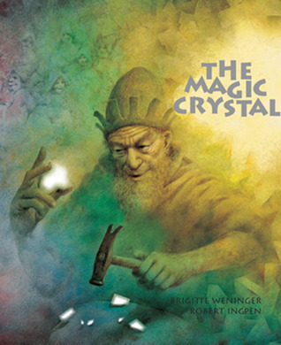 The Magic Crystal  by  Brigitte Weninger