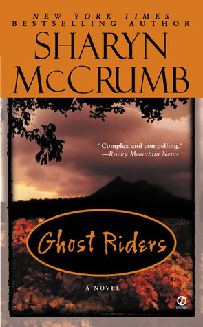 Ghost Riders (Ballad, #7) Sharyn McCrumb