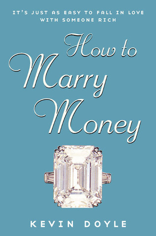 How to Marry Money Kevin Doyle