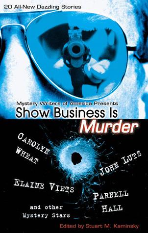 Show Business Is Murder  by  Stuart M. Kaminsky
