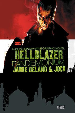 Hellblazer: Pandemonium Jamie Delano