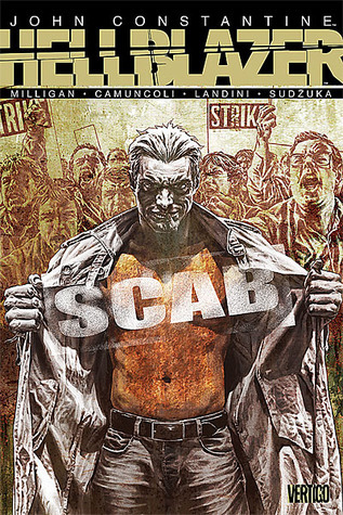 Hellblazer: Scab  by  Peter Milligan