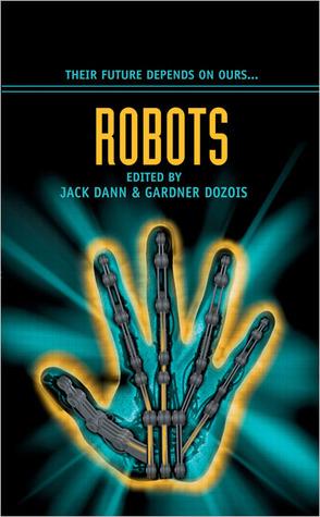 Robots Jack Dann