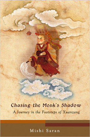 Chasing the Monks Shadow  by  Mishi Saran