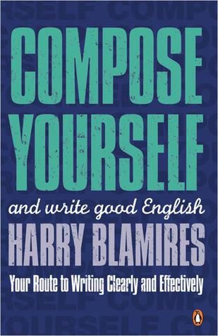 Compose Yourself Harry Blamires