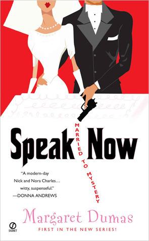 Speak Now: Married to Mystery Margaret Dumas