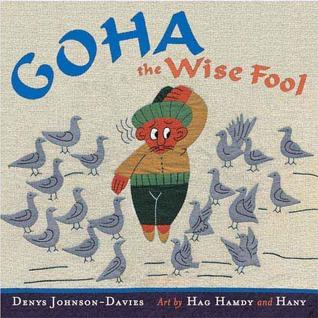 Goha The Wise Fool Denys Johnson-Davies