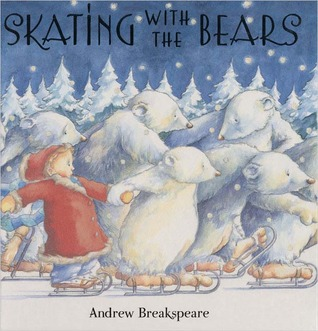 Skating with Bears  by  Andrew Breakspeare
