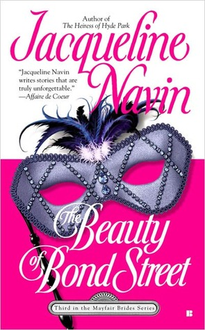 The Beauty of Bond Street (Mayfair Brides, #3)  by  Jacqueline Navin
