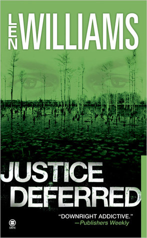 Justice Deferred  by  Len Williams