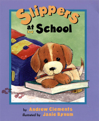 Slippers At School  by  Andrew Clements